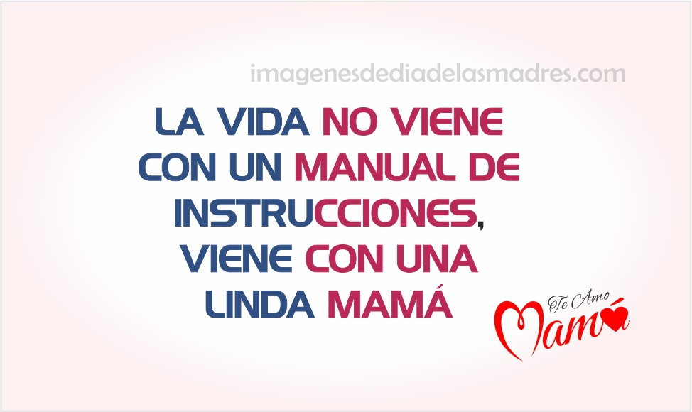Quotas Para Mama: Dia De Las Madres Pensamientos