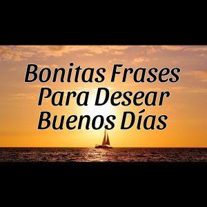 Frases De Buenos Dias Bonitas Para Mi Amor Y Para Enamorar