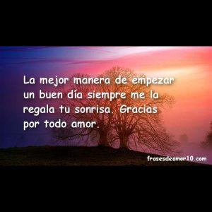 Frases De Buenos Días Bonitas Para Mi Amor Y Para Enamorar