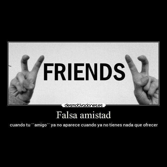 Amistades Falsas Frases E Imágenes Amigas Traidoras E