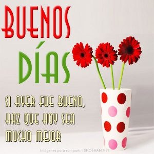 Buenos Días Amigos Y Amigas En Imágenes Con Frases Cortas Y
