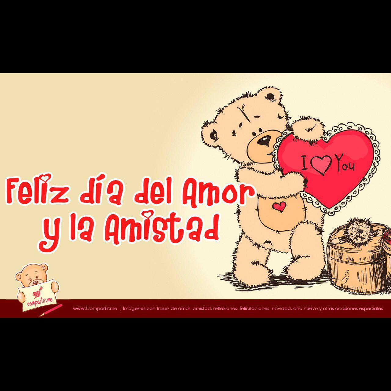 Dia Del Amor Y La Amistad Mensajes Y Frases Cortas