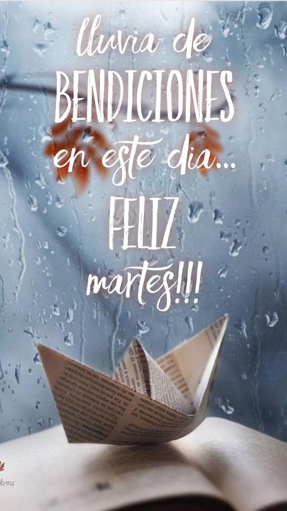 Feliz Martes Frases De Dios Te Bendiga Familia Amiga Mi