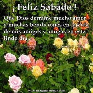 Feliz Sabado Amigos Y Familia Dios Te Bendiga Buenos Dias